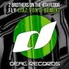 Couverture de l'album Fly (Jaz von D Remix) - Single