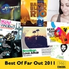 Cover of the album Best of Far Out 2011