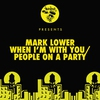 Cover of the album When I'm With You / People on a Party - Single