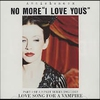 Couverture du titre NO MORE I LOVE YOU 'S (1995)