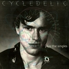Cover of the album Cycledelic Plus the Singles