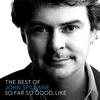 Cover of the album The Best of John Spillane - So Far So Good, Like