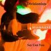 Couverture de l'album Say Can You - Single