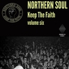 Cover of the album Northern Soul Keep The Faith Vol. 6
