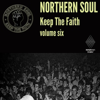 Cover of the track Northern Soul Keep The Faith Vol. 6