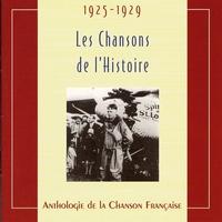 Couverture du titre Les chansons de l'Histoire 1925 - 1929