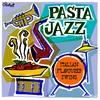 Couverture de l'album Pasta Jazz