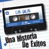Cover of the album Una Historia de Éxitos: Los Galos