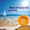 Couverture de l'album Best of Ibiza Chill Session 2005-2011