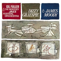 Cover of the track Dizzy Gillespie & James Moody (With Gil Fuller & the Monterey Jazz Festival Orchestra)