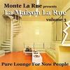 Cover of the album La maison la rue, Vol. 3 (Pure Lounge for Now People)