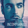 Couverture de l'album Incomparable - Single