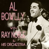 Couverture de l'album Al Bowlly with Ray Noble & His Orchestra