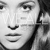Couverture du titre We All (Lotfi Begi Remix)
