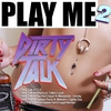 Cover of the album Dirty Talk - EP