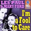 Couverture du titre I'm a Fool to Care
