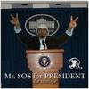 Cover of the album Mr. SOS for President