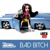 Couverture de l'album Bad Bitch - Single