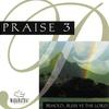 Couverture de l'album Praise 3 - Behold, Bless Ye the Lord