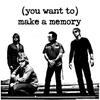 Couverture de l'album (You Want To) Make a Memory - Single