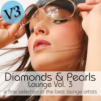 Couverture du titre Diamonds & Pearls Lounge Vol. 3 (A Fine Selection of the Best Lounge Artists)