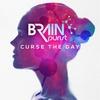 Couverture de l'album Curse the Day - Single