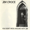 Cover of the album You Don't Mess Around With Jim