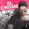 Couverture de l'album El Chisme - Single