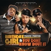 Couverture de l'album Birthday Girl (feat. Bei Maejor) / You Don't Know Bout It - Single