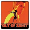Cover of the album Out of Sight (Music from the Motion Picture) [Music from the Motion Picture]