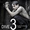 Cover of the album DIVE 3 (No Pain No Game + Extras)