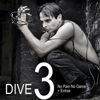 Cover of the track DIVE 3 (No Pain No Game + Extras)