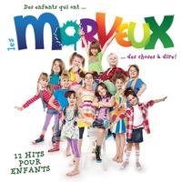Cover of the track Les morveux : Des enfants qui ont des choses à dire! (12 hits pour enfants)