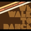 Cover of the album We Walk To Dance