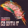 Cover of the album Go With It (feat. MNDR) - Single