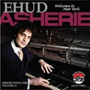 Couverture de l'album EHUD ASHERIE:Welcome To New York