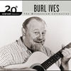 Cover of the album 20th Century Masters: The Millennium Collection: The Best of Burl Ives