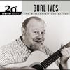Couverture de l'album 20th Century Masters: The Millennium Collection: The Best of Burl Ives