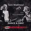 Couverture de l'album Dance & Sway (feat. Von Newman) [New Dynamic Mix] - Single