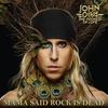 Couverture de l'album Mama Said Rock Is Dead