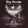 Cover of the album Big Bertha - Live In Hamburg, 1970