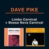 Couverture de l'album Limbo Carnival + Bossa Nova Carnival