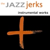 Cover of the album The Jazzjerks Instrumental Works