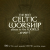 Couverture de l'album The Best Celtic Worship Album in the World… Ever!