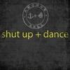 Couverture de l'album Shut up and Dance - Single