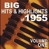 Couverture de l'album Big Hits & Highlights of 1955 Volume 1