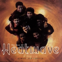 Cover of the track The Best of Heatwave - Always and Forever