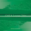 Cover of the album Chill & Lounge Tales