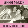 Cover of the album Gianni Meccia (Rarity Collection) [feat. Jimmy Fontana]