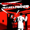 Cover of the album Feels Like A Prayer (feat. Dino) - Single